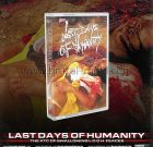 PRE ORDER – TAPE – LAST DAYS OF HUMANITY – The Xtc Of Swallowing Torso Feaces