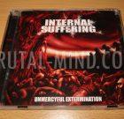 CD – INTERNAL SUFFERING – Unmercyful Extermination